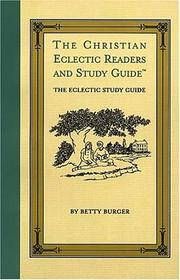 Cover of: The Christian eclectic readers and study guide