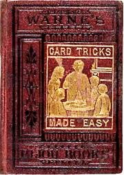Cover of: Card tricks without sleight-of-hand, or, Magic made easy