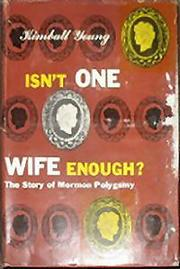 Cover of: Isn't one wife enough? | Young, Kimball