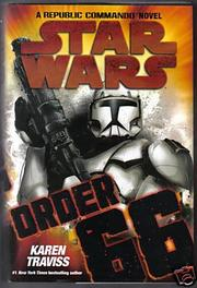 Cover of: Star Wars    Order 66: A Republic Commando Novel