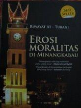Cover of: Erosi moralitas di Minangkabau by Riwayat At-Tubani