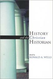Cover of: History and the Christian historian |