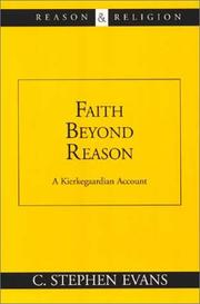 Cover of: Faith beyond reason | C. Stephen Evans
