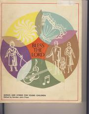 Cover of: Bless the Lord | Gordon J. Freer