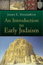 Cover of: An Introduction to Early Judaism | James C. Vanderkam