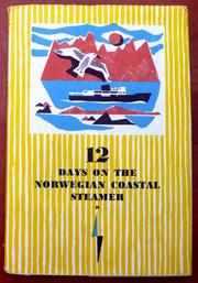 Cover of: 12 days on the Norwegian coastal steamer