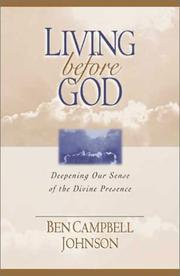 Cover of: Living Before God: Deepening Our Sense of the Divine Presence