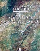 Cover of: Escultores costarricenses