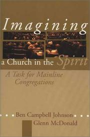 Cover of: Imagining a church in the spirit: a task for mainline congregations