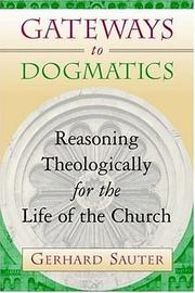 Cover of: Gateways to Dogmatics