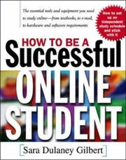 Cover of: How to be a successful online student | Sara D. Gilbert