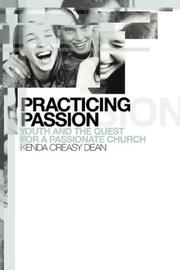 Cover of: Practicing Passion | Kenda Creasy Dean