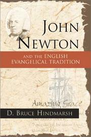 Cover of: John Newton and the English evangelical tradition: between the conversions of Wesley and Wilberforce