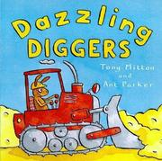 Cover of: Dazzling Diggers | Tony Mitton