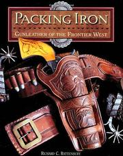 Cover of: Packing iron | Richard Rattenbury