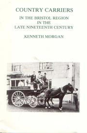 Cover of: Country carriers in the Bristol region in the late nineteenth century
