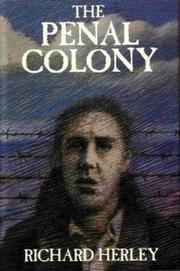 Cover of: The penal colony | Richard Herley
