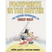 Cover of: Footprints in the butter: further adventures of the little man who lives in the fridge