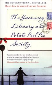 Cover of: The Guernsey Literary and Potato Peel Pie Socitey