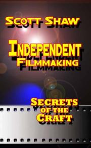 Cover of: Independent Filmmaking | Scott Shaw