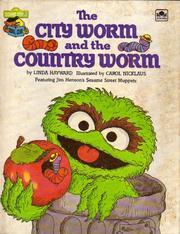 Cover of: The city worm and the country worm