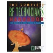 Cover of: The complete RF technician's handbook