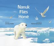 Cover of: Nanuk flies home