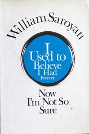 Cover of: I used to believe I had forever, now I'm not so sure