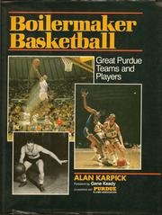 Cover of: Boilermaker basketball | Alan R. Karpick