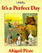 It's a perfect day by Abigail Pizer