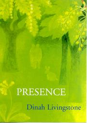 Cover of: Presence. | Dinah Livingstone