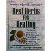 Cover of: Best herbs for healing | Robert McCaleb