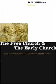 Cover of: The Free Church and the Early Church | D. H. Williams