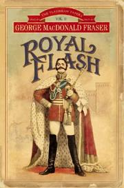 Cover of: Royal Flash (The Flashman Papers)