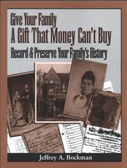 Cover of: Give your family a gift that money can