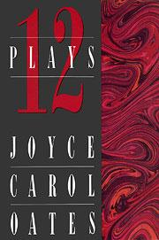 Cover of: Twelve plays | Joyce Carol Oates