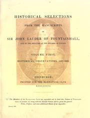 Cover of: Historical selections from the manuscripts of Sir John Lauder of Fountainhall | Fountainhall, John Lauder Lord