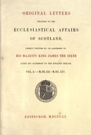 Cover of: Original letters relating to the ecclesiastical affairs of Scotland