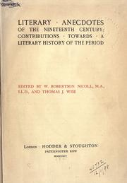 Cover of: Literary anecdotes of the nineteenth century: contributions towards a literary history of the period