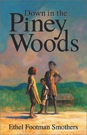 Cover of: Down in the Piney Woods | Ethel Footman Smothers