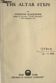 Cover of: The altar steps. | Sir Compton Mackenzie