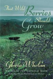 Cover of: That Wild Berries Should Grow: the story of a summer