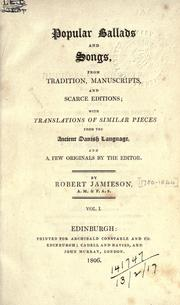 Cover of: Popular ballads and songs, from tradition, manuscripts, and scarce editions |