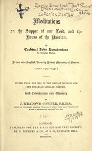 Cover of: Meditations on the Supper of Our Lord, and the hours of the passion