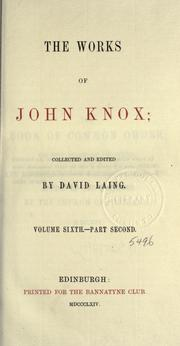 Cover of: The works of John Knox
