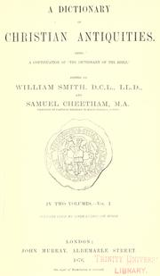 "Cover of: A Dictionary of Christian antiquities: being a continuation of the ""Dictionary of the Bible""."