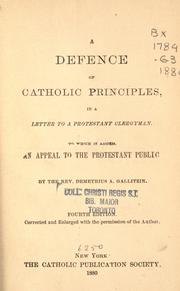 Cover of: A defence of Catholic principles in a letter to a Protestant clergyman