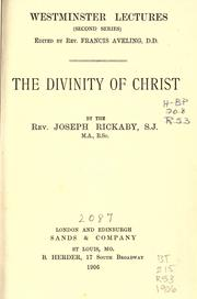 Cover of: The divinity of Christ | Joseph Rickaby
