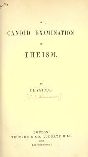 Cover of: A candid examination of theism, by Physicus