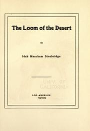 Cover of: loom of the desert | Idah Meacham Strobridge
